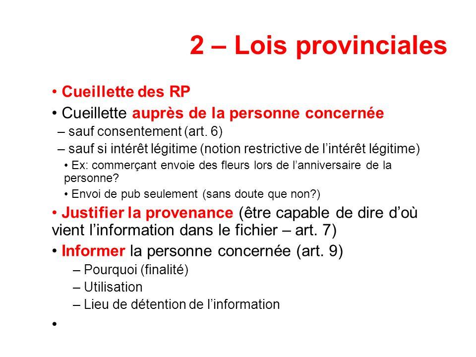 2 – Lois provinciales Cueillette des RP