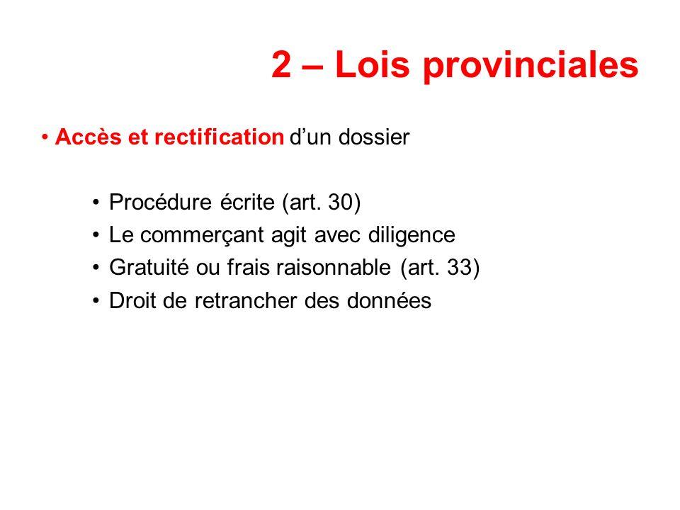 2 – Lois provinciales Accès et rectification d'un dossier