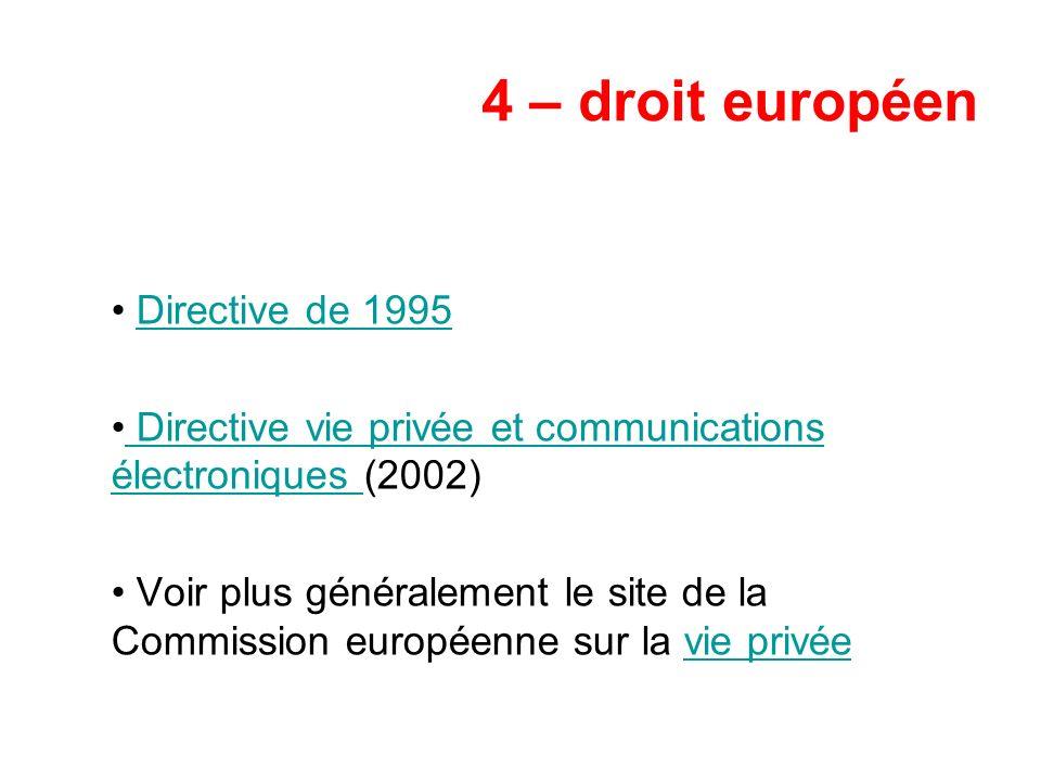 4 – droit européen Directive de 1995
