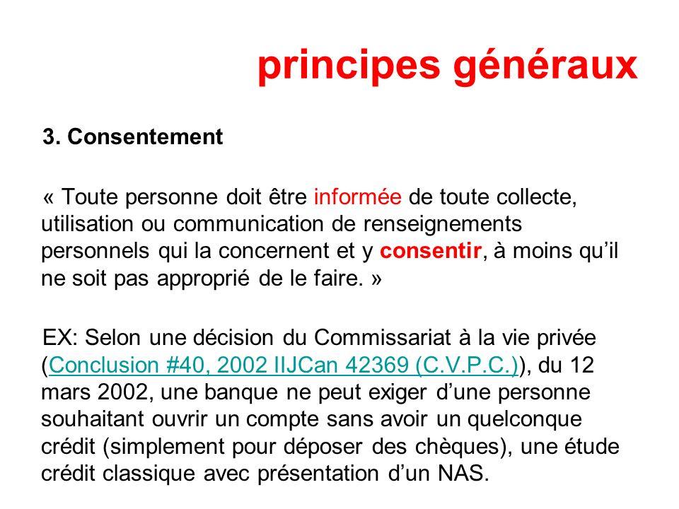principes généraux 3. Consentement
