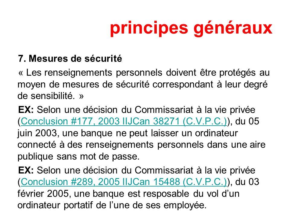 principes généraux 7. Mesures de sécurité