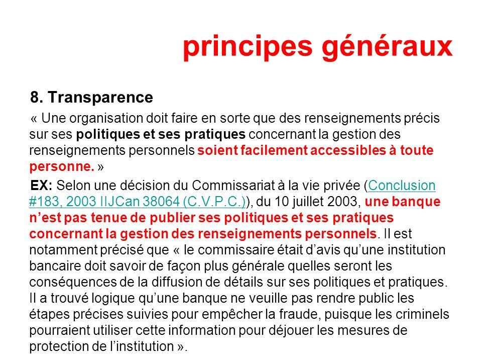 principes généraux 8. Transparence