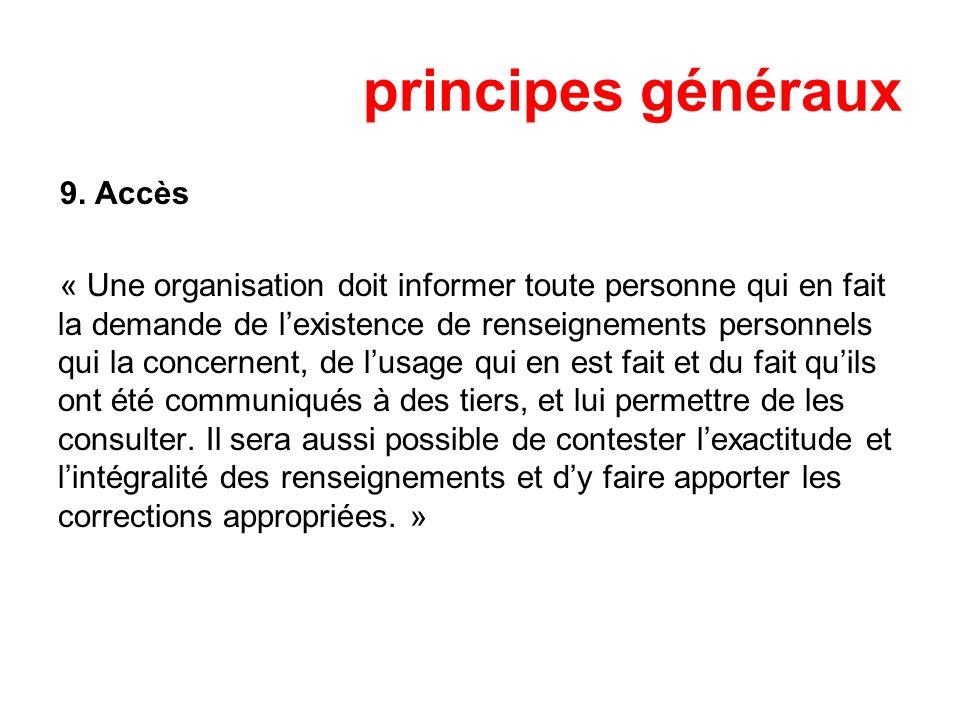 principes généraux 9. Accès