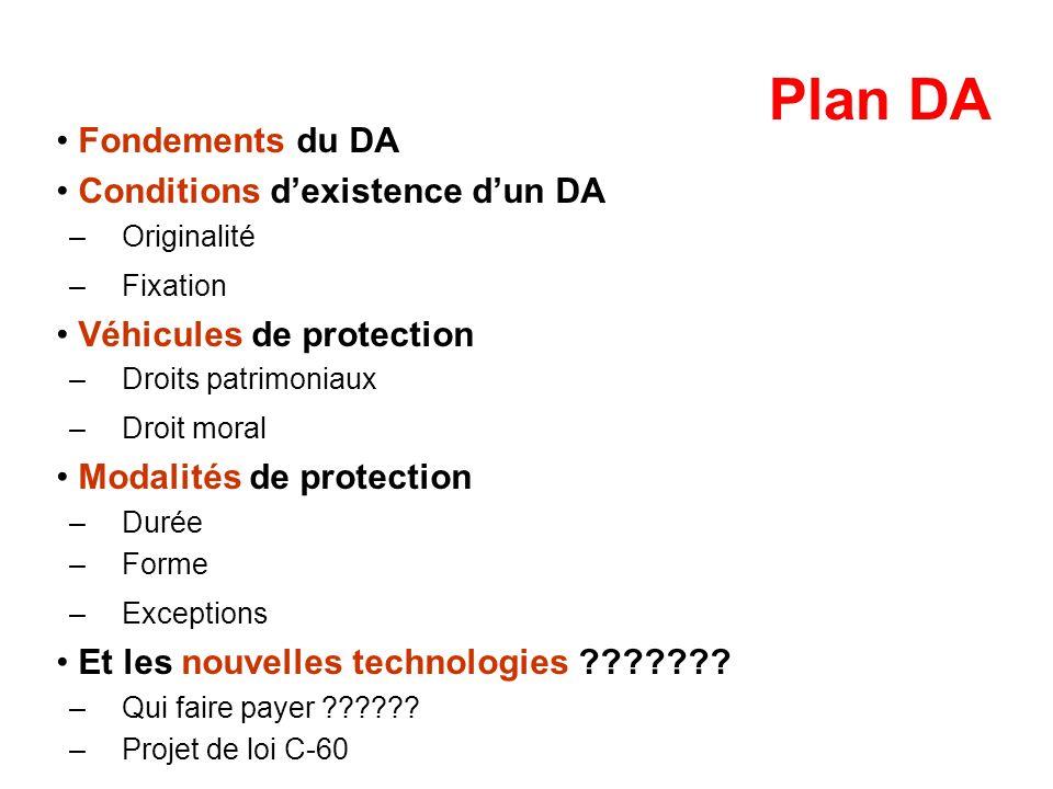 Plan DA Fondements du DA Conditions d'existence d'un DA