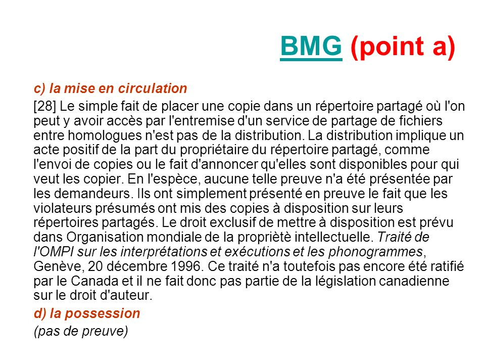 BMG (point a) c) la mise en circulation