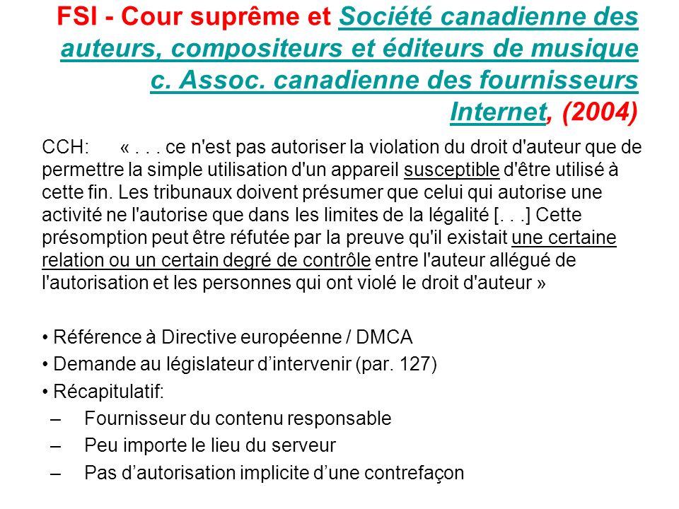 FSI - Cour suprême et Société canadienne des auteurs, compositeurs et éditeurs de musique c. Assoc. canadienne des fournisseurs Internet, (2004)