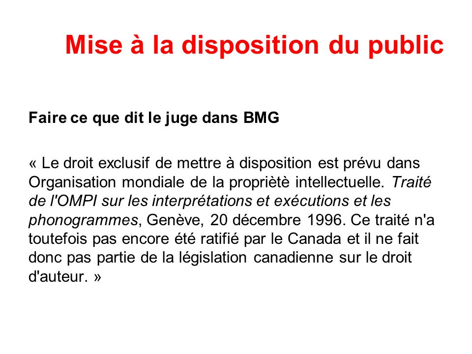 Mise à la disposition du public