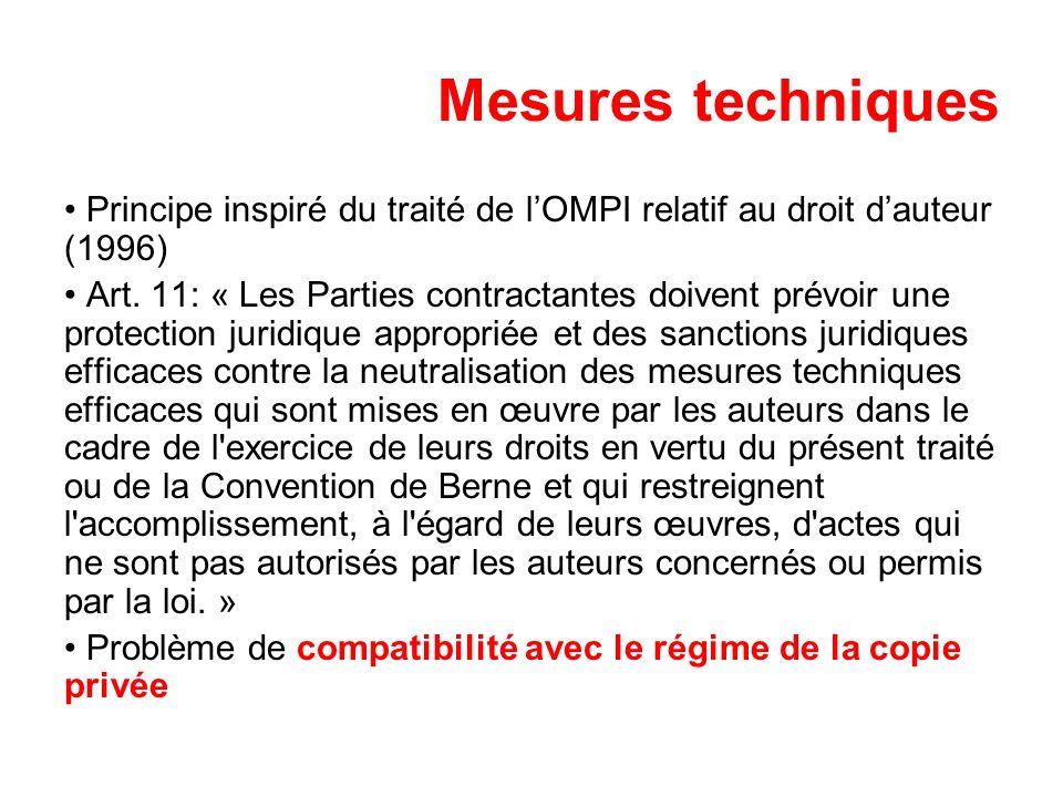 Mesures techniques Principe inspiré du traité de l'OMPI relatif au droit d'auteur (1996)