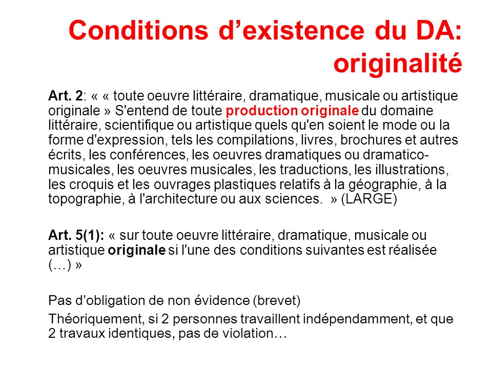 Conditions d'existence du DA: originalité