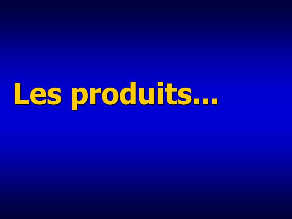 Les produits...