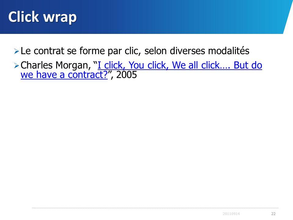 Click wrap Le contrat se forme par clic, selon diverses modalités