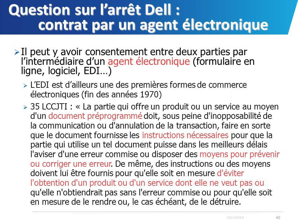 Question sur l'arrêt Dell : contrat par un agent électronique