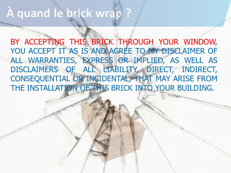 À quand le brick wrap
