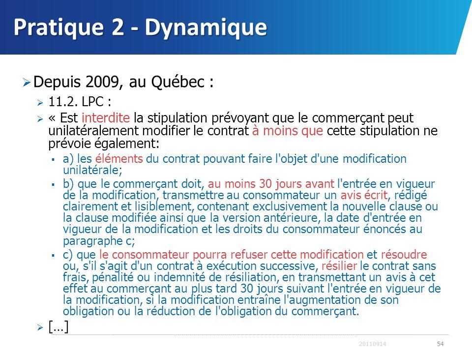 Pratique 2 - Dynamique Depuis 2009, au Québec : 11.2. LPC :