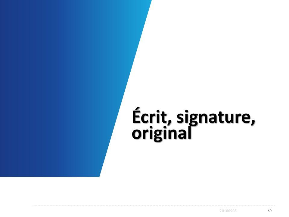 Écrit, signature, original