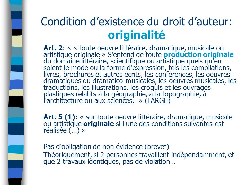 Condition d'existence du droit d'auteur: originalité