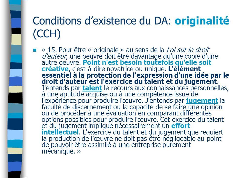 Conditions d'existence du DA: originalité (CCH)
