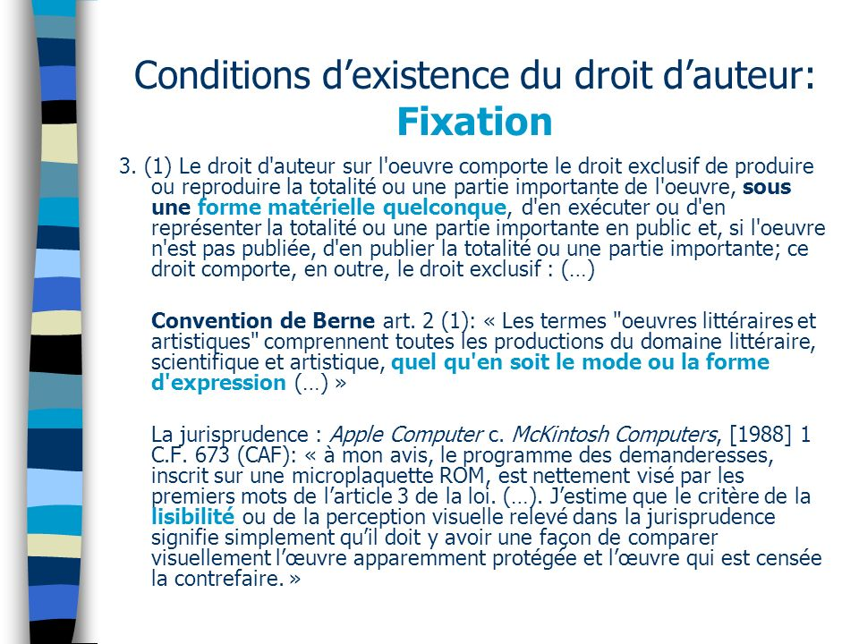 Conditions d'existence du droit d'auteur: Fixation