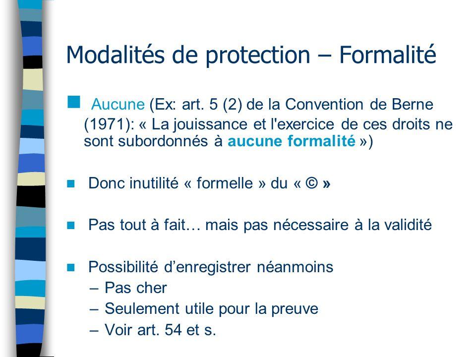 Modalités de protection – Formalité