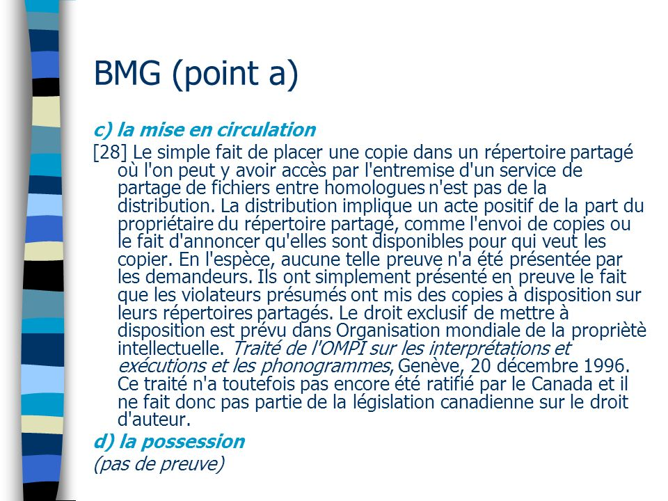 BMG (point a) c) la mise en circulation