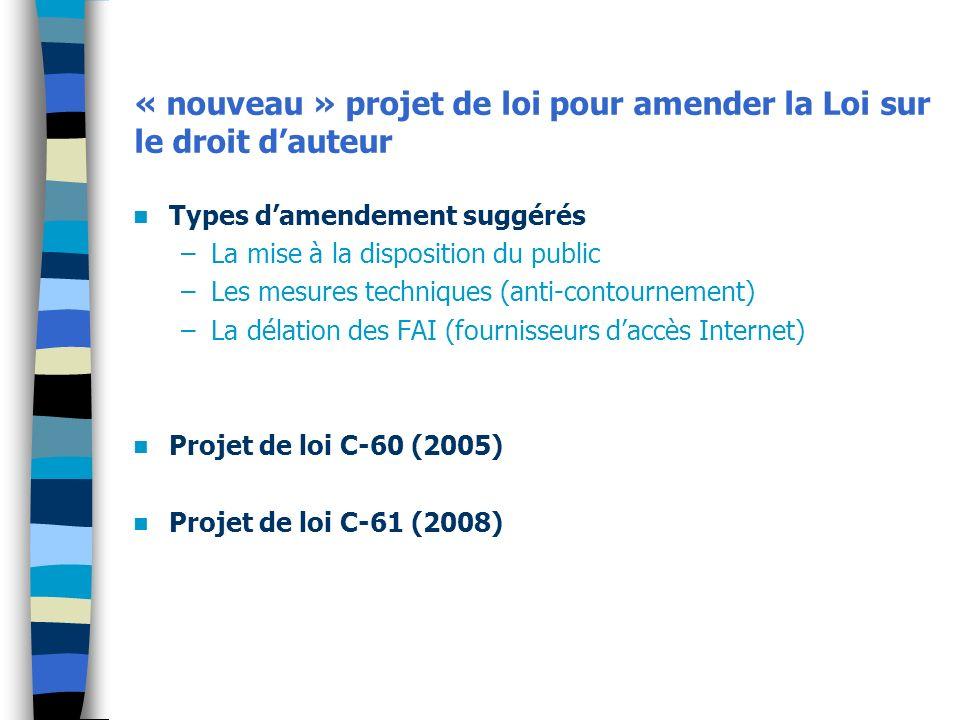 « nouveau » projet de loi pour amender la Loi sur le droit d'auteur