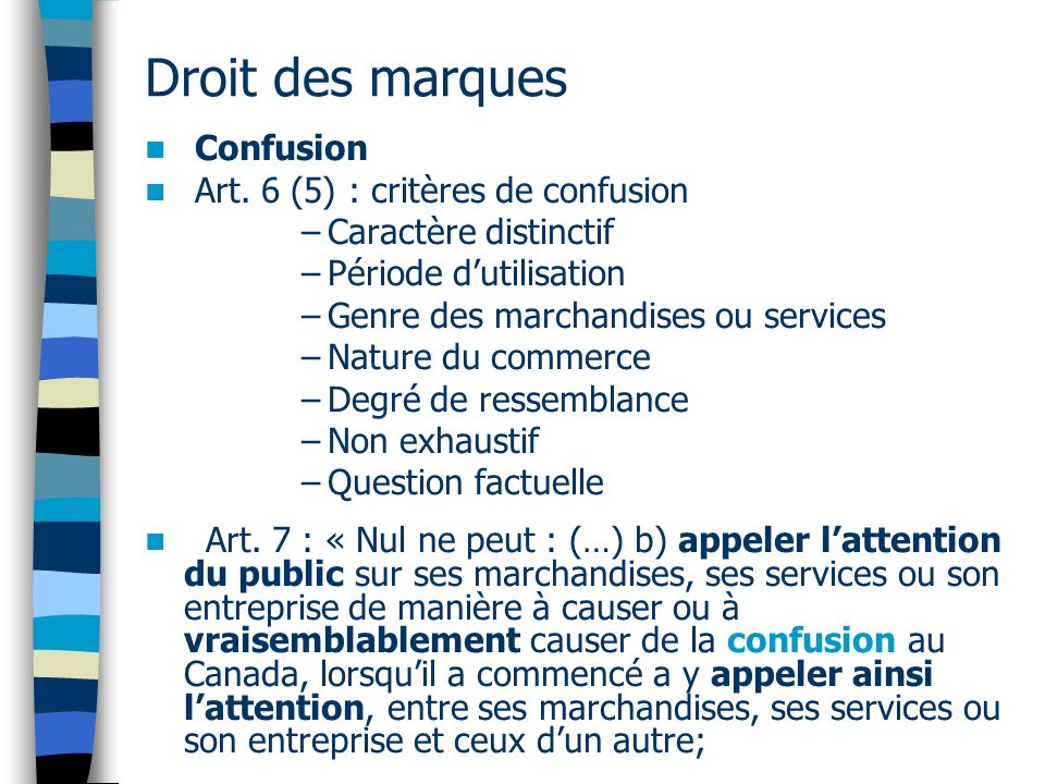 Droit des marques Confusion Art. 6 (5) : critères de confusion