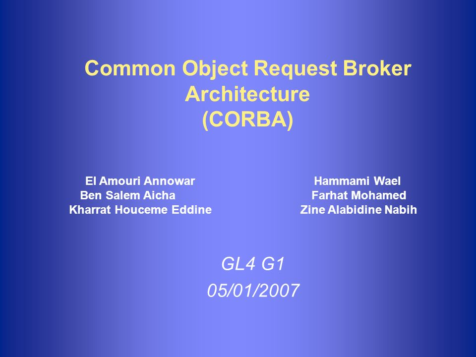 Common Object Request Broker Architecture (CORBA)