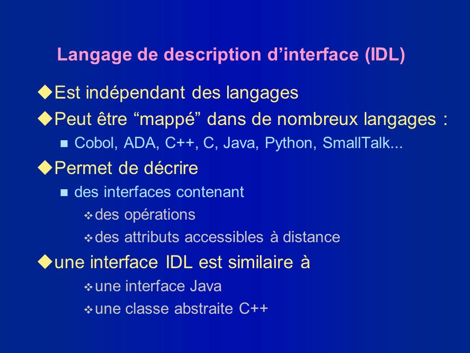 Langage de description d'interface (IDL)
