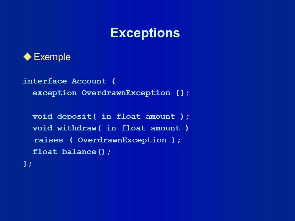 Exceptions Exemple interface Account {