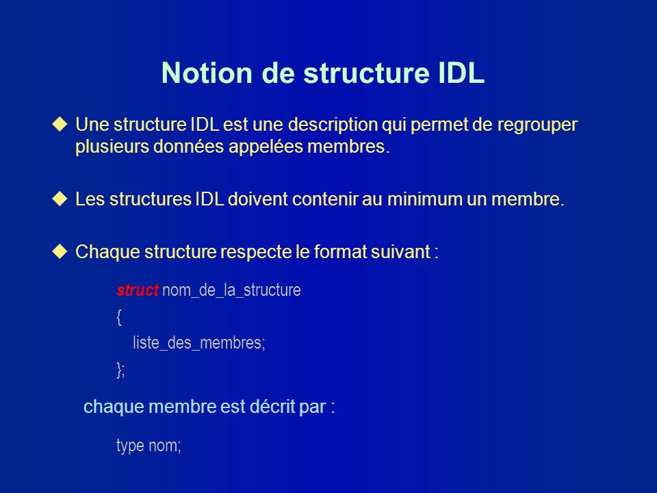 Notion de structure IDL