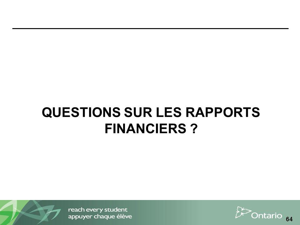 QUESTIONS SUR LES RAPPORTS FINANCIERS
