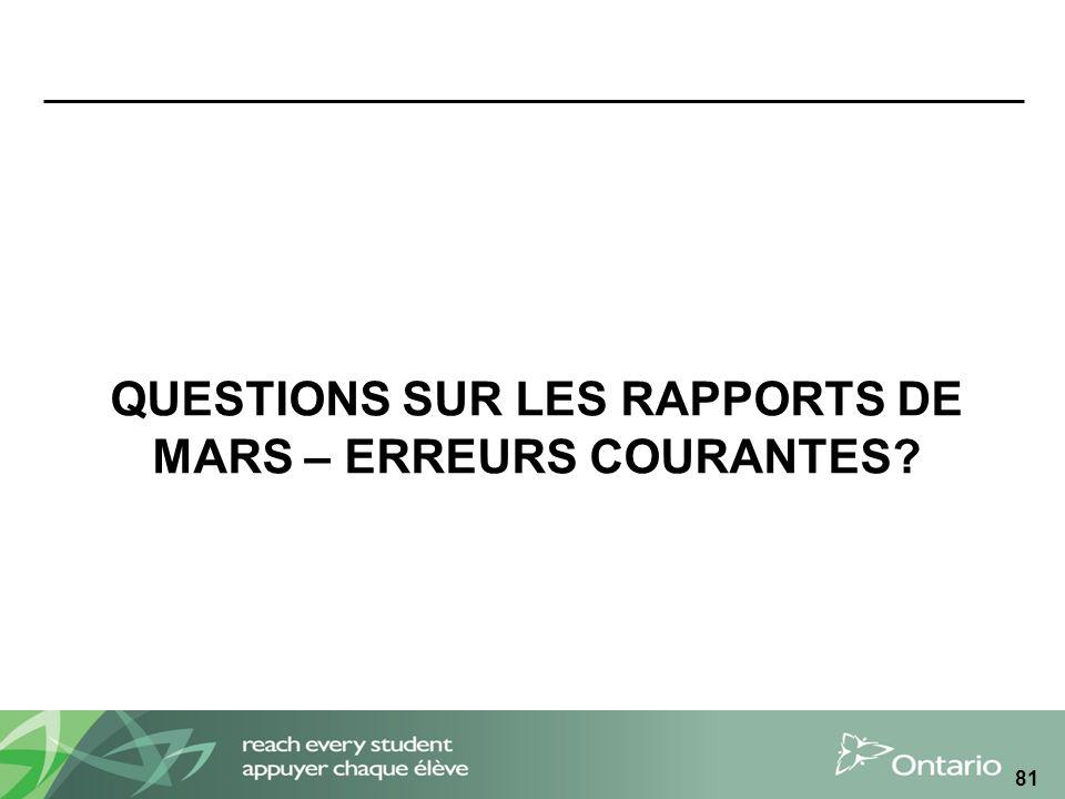 QUESTIONS SUR LES RAPPORTS DE MARS – ERREURS COURANTES