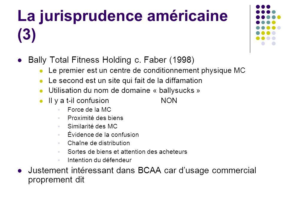 La jurisprudence américaine (3)