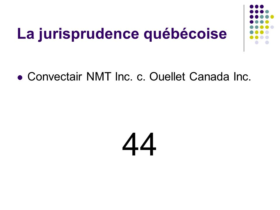 La jurisprudence québécoise