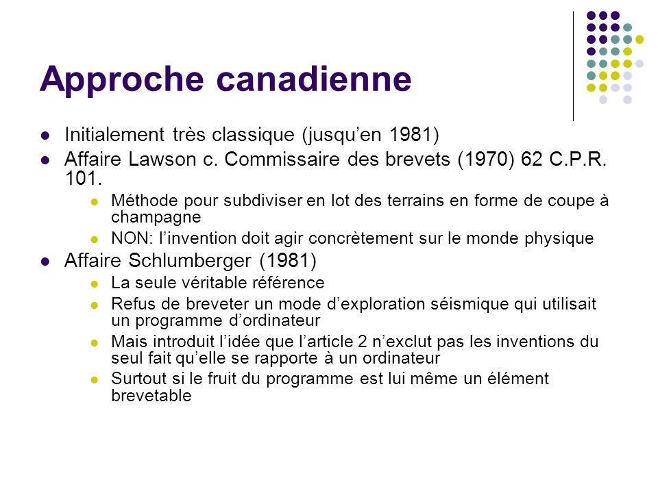 Approche canadienne Initialement très classique (jusqu'en 1981)