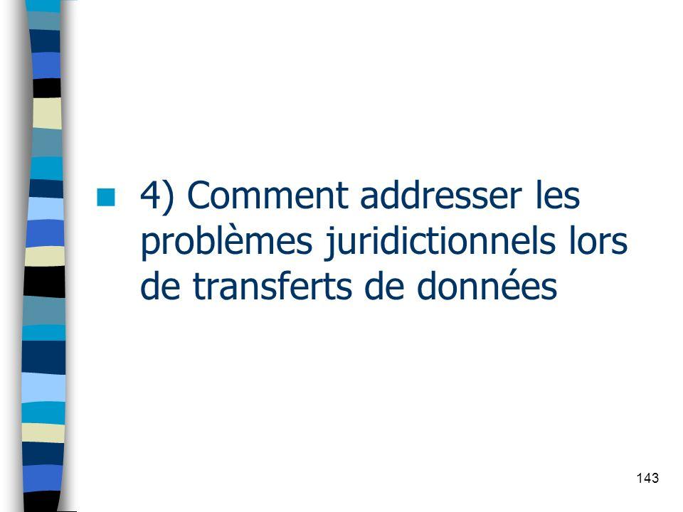 4) Comment addresser les problèmes juridictionnels lors de transferts de données