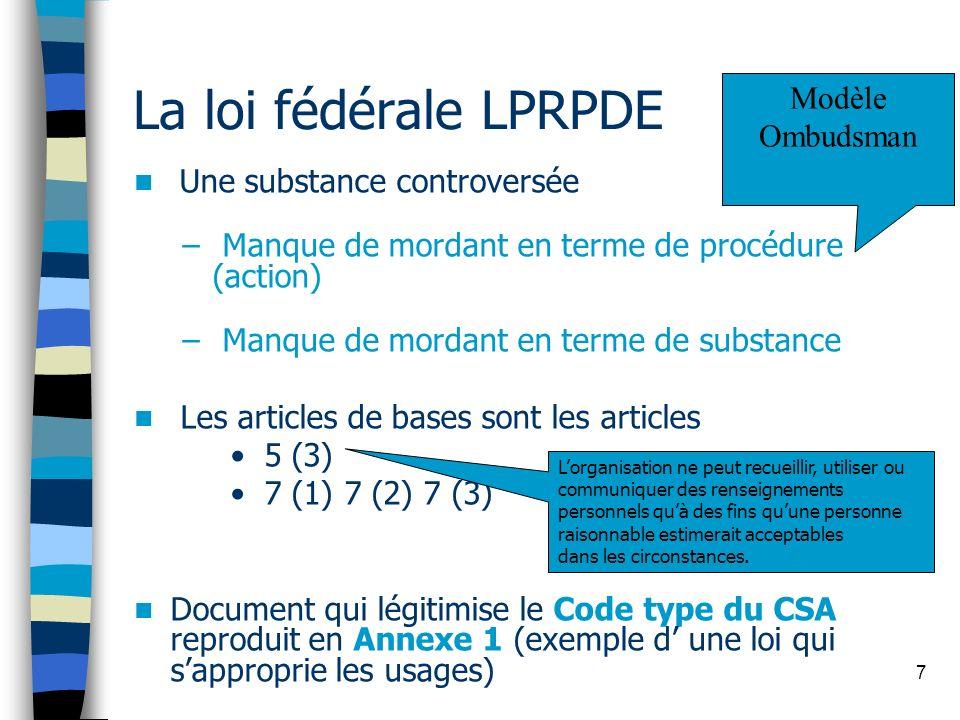 La loi fédérale LPRPDE Modèle Ombudsman Une substance controversée