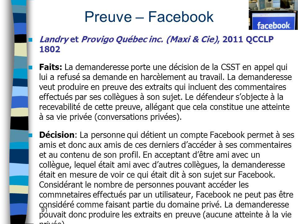 Preuve – Facebook Landry et Provigo Québec inc. (Maxi & Cie), 2011 QCCLP 1802.