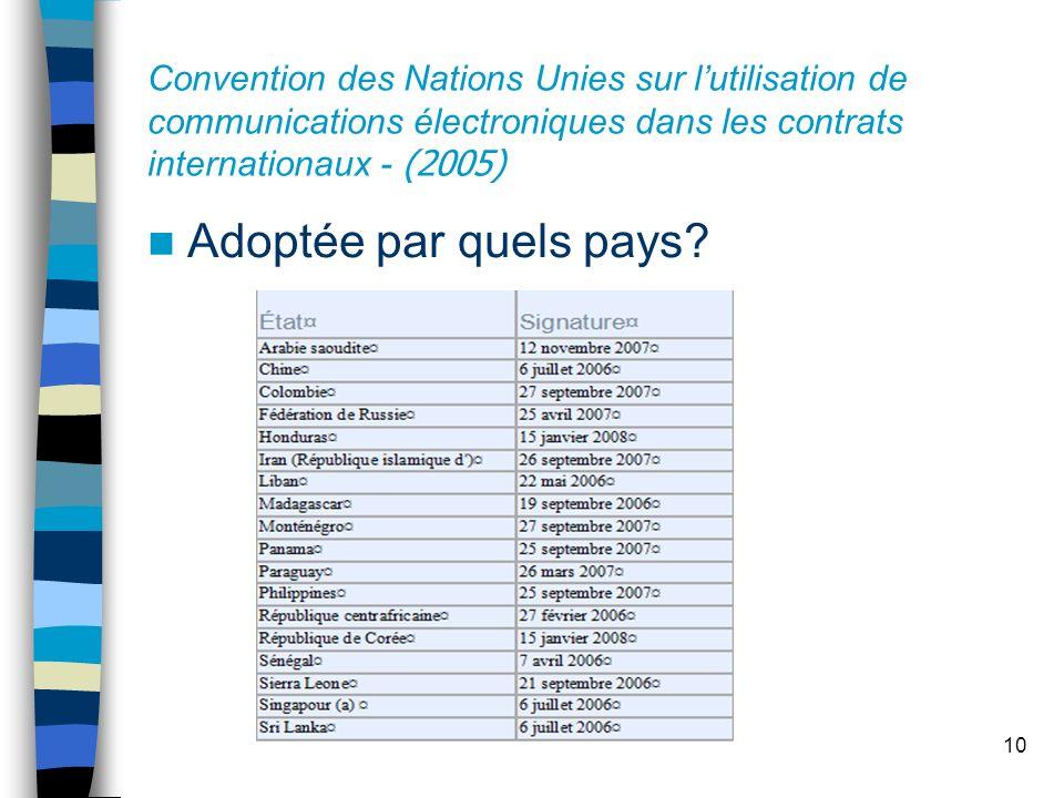 Convention des Nations Unies sur l'utilisation de communications électroniques dans les contrats internationaux - (2005)
