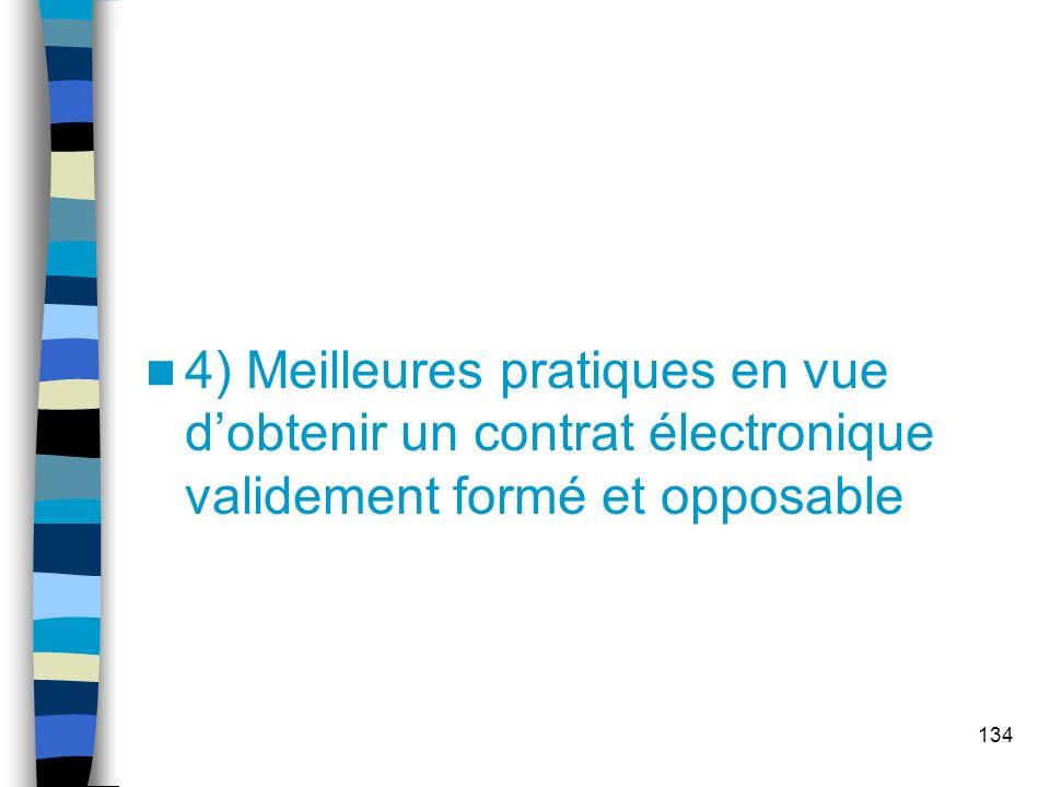 4) Meilleures pratiques en vue d'obtenir un contrat électronique validement formé et opposable