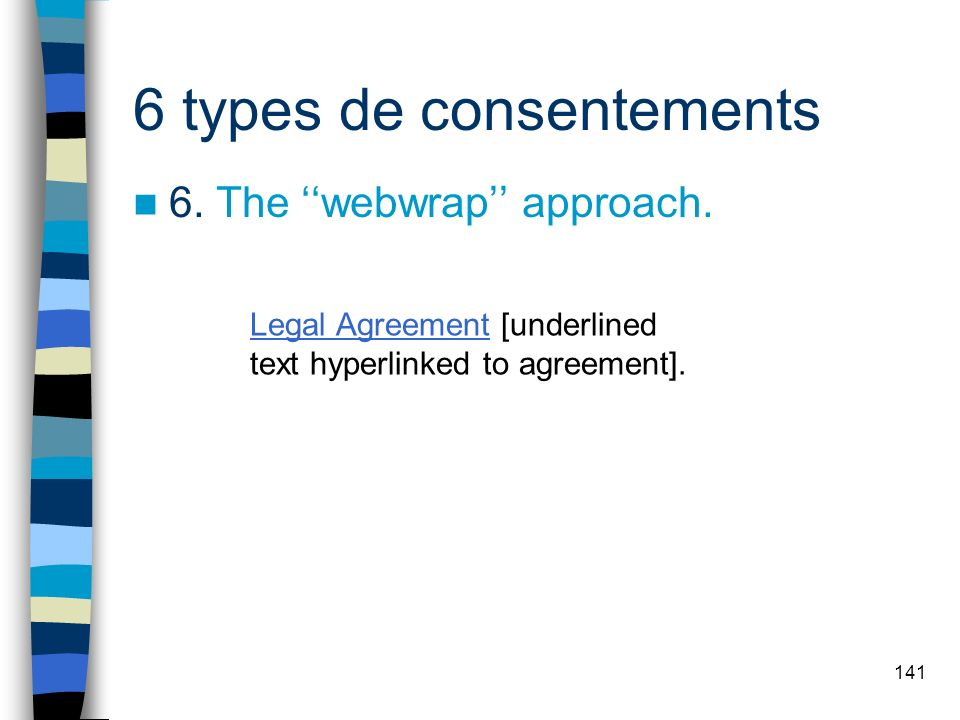 6 types de consentements