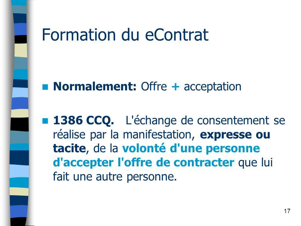 Formation du eContrat Normalement: Offre + acceptation