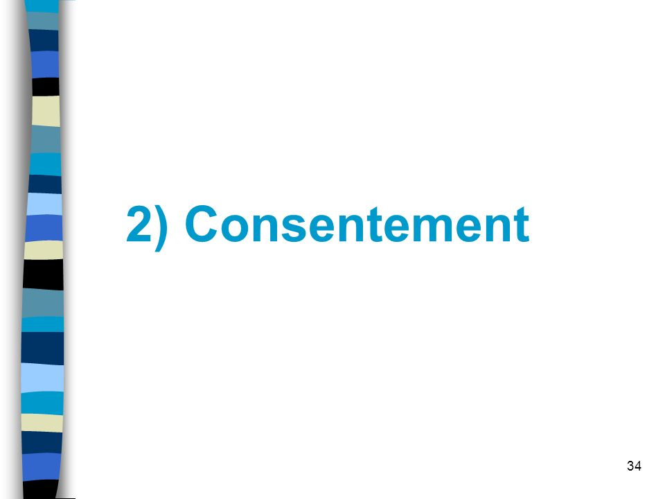 2) Consentement