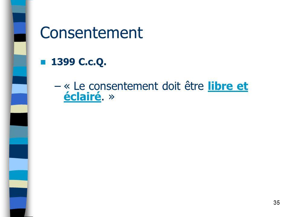 Consentement « Le consentement doit être libre et éclairé. »