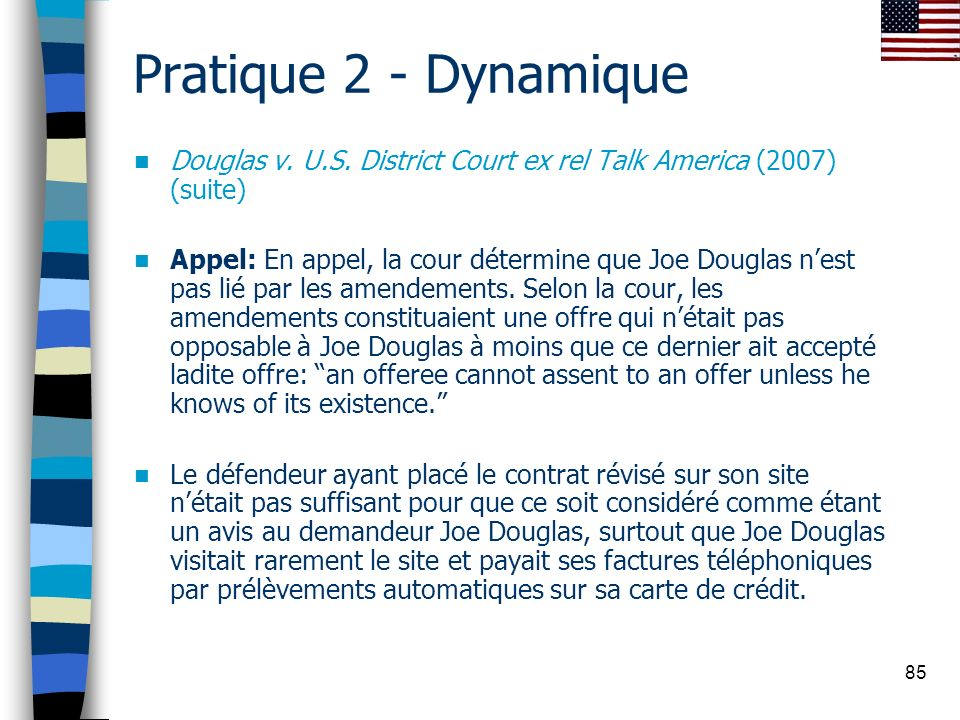 Pratique 2 - Dynamique Douglas v. U.S. District Court ex rel Talk America (2007) (suite)