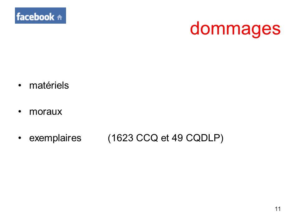 dommages matériels moraux exemplaires (1623 CCQ et 49 CQDLP)