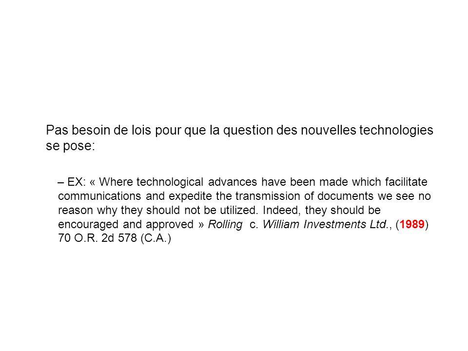 Pas besoin de lois pour que la question des nouvelles technologies se pose: