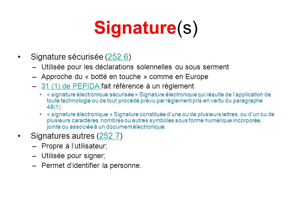 Signature(s) Signature sécurisée (252.6) Signatures autres (252.7)