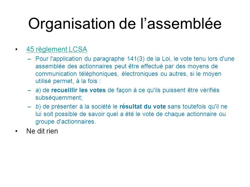 Organisation de l'assemblée