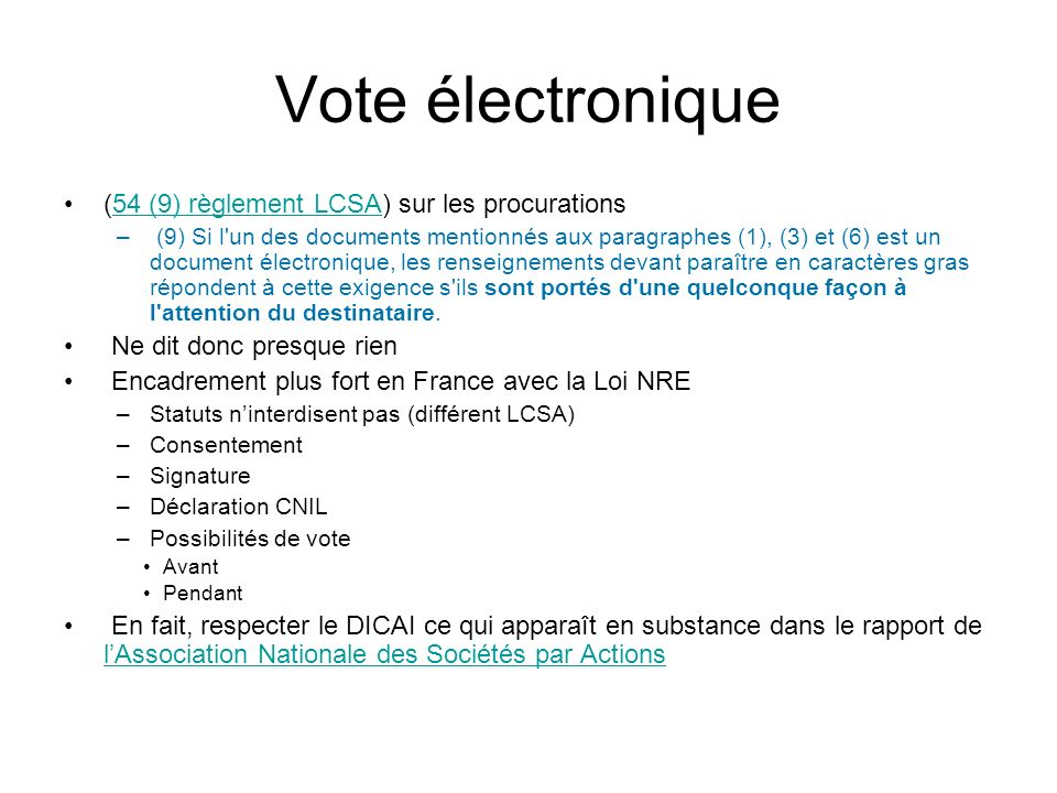 Vote électronique (54 (9) règlement LCSA) sur les procurations